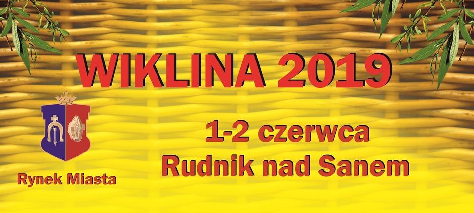 Wiklina 2019 Rudnik nad Sanem Zapraszamy!